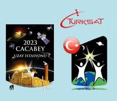T�rksat �2023 Cacabey Uzay �stasyonu Resim Maket Yar��mas� ba�l�yor