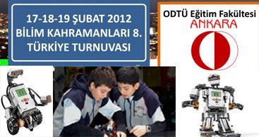 FIRST LEGO Robot turnuvası 17.18.19 Şubat 2012 ODTÜ Ankara