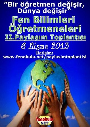 T�rkiye Fen Bilimleri ��retmenleri 2. Payla��m Toplant�s�