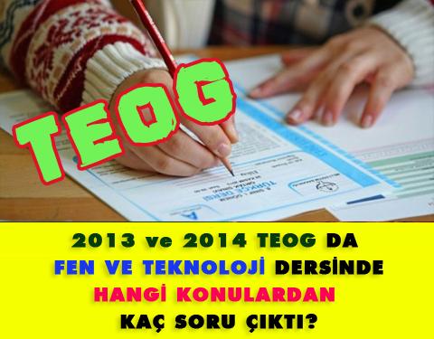 2013 ve 2014 TEOG sınavlarında Fen ve Teknoloji dersinde hangi konulardan kaç soru çıktı?