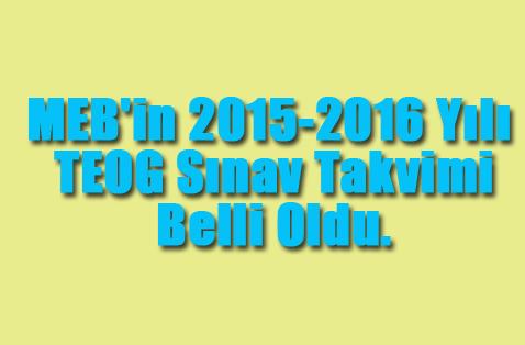 MEB`in 2015-2016 Yılı TEOG Sınav Takvimi Belli Oldu