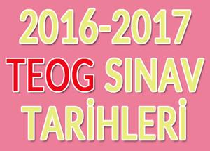 TEOG 2017  Sınav Takvimi