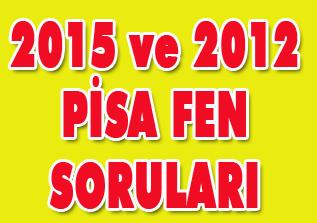 PİSA 2015 ve 2012 Fen Soruları