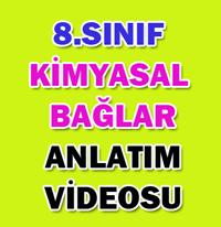 8.SINIF KİMYASAL BAĞLAR 1